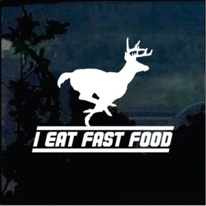 I eat fast food decal sticker