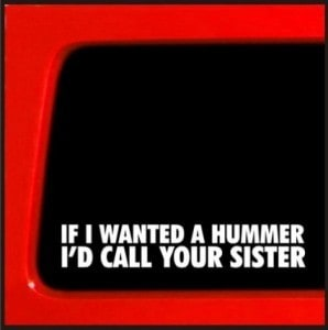 If I wanted a Hummer Vinyl Decal Stickers
