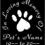 Pet In Loving Memory Window Decal Sticker