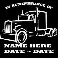 In Loving Memory Vinyl Decal Stickers Semi Trucker