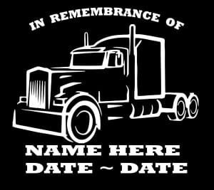 In Loving Memory Vinyl Decal Stickers Semi Trucker