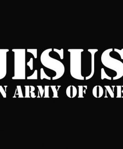 Jesus Army Of One Decal Sticker - //customstickershop.us/product-category/religious-stickers/