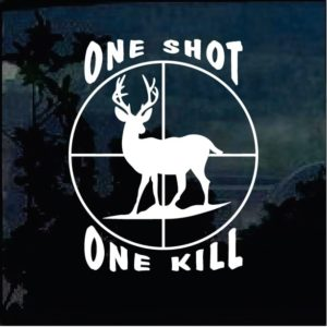 One Shot One Kill Deer Hunting Decal Sticker
