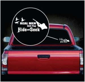 Real men still play hide and seek decal sticker