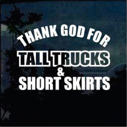 Truck Decals - Thank God for Tall Trucks Sticker