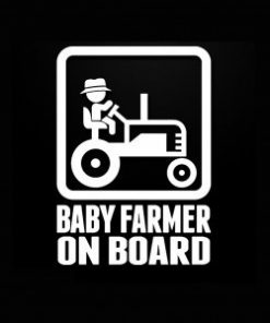 Baby Farmer on Board Decal Sticker - https://customstickershop.us/product-category/baby-decal-stickers/