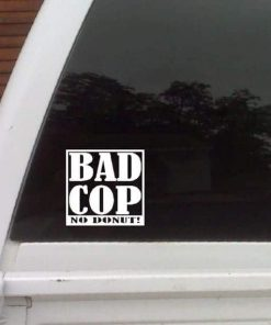Bad Cop No Donut Stickers for Cars - https://customstickershop.us/product-category/stickers-for-cars/
