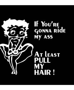 Betty Boop ride My Ass Decal Sticker - https://customstickershop.us/product-category/funny-window-decals/