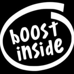 Boost Inside Funny JDM Decal - https://customstickershop.us/product-category/jdm-stickers/