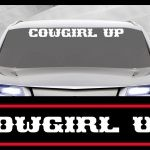 Cowgirl Up Windshield Decals - https://customstickershop.us/product-category/windshield-decals/