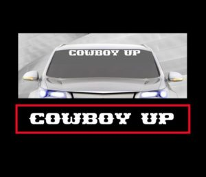 Cowboy Up Windshield Decals