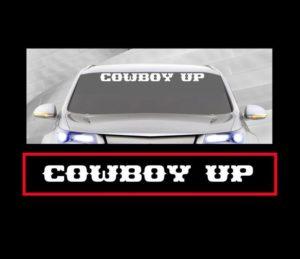 Cowboy Up Windshield Decals