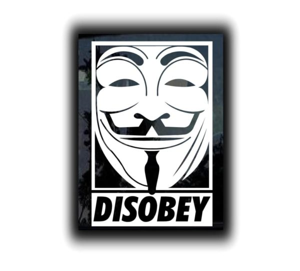 Guy Fawkes Disobey Vinyl Decal Stickers - Car sticker decals custom