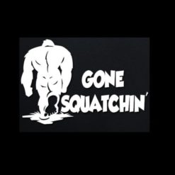 Gone Squatchin Window Decal II - https://customstickershop.us/product-category/stickers-for-cars/