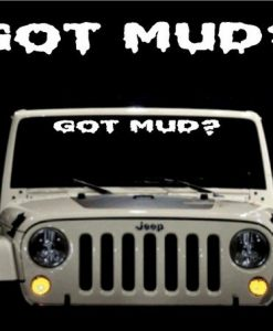 Got Mud Jeep Windshield Decals - //customstickershop.us/product-category/windshield-decals/