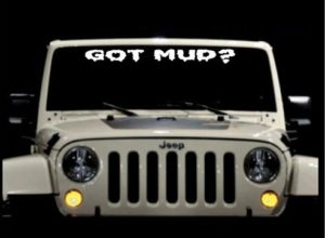Got Mud Jeep Windshield Decals - https://customstickershop.us/product-category/windshield-decals/