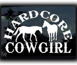Hardcore Cowgirl Decal Sticker - //customstickershop.us/product-category/western-decals/