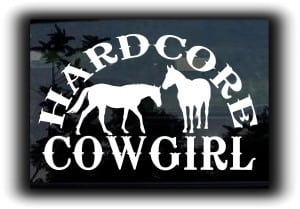 Hardcore Cowgirl Decal Sticker - https://customstickershop.us/product-category/western-decals/