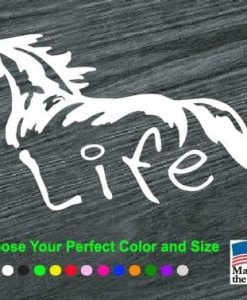 Horse Life Horse Vinyl Decal Stickers