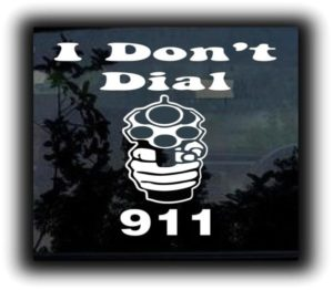 Dont Dial 911 Funny Window Decals - https://customstickershop.us/product-category/funny-window-decals/