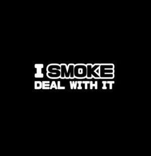 i smoke deal with it diesel truck window decal