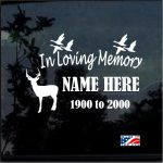 Hunting Theme In Loving Memory Window Decal Sticker