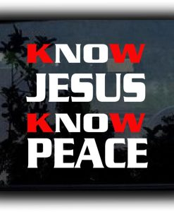 Know Jesus Window Decal Sticker - //customstickershop.us/product-category/religious-stickers/