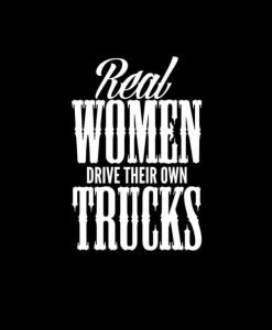Real women drive thier own trucks Vinyl Decal Stickers
