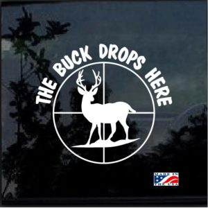 the buck drops here deer hunting decal sticker