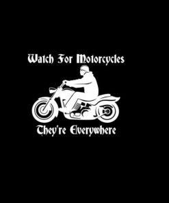 Watch for Motorcycles Decal Sticker - https://customstickershop.us/product-category/stickers-for-cars/