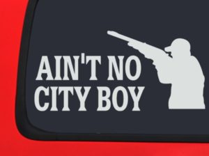 Aint no city boy funny decal sticker