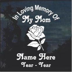 In loving memory of mom rose Decal Sticker