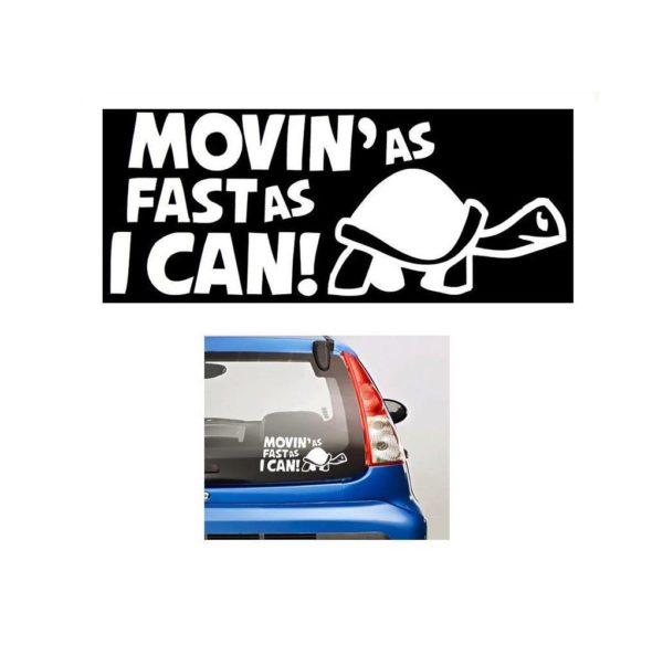 f711224858 Movin as fast as I can JDM Stickers - https   customstickershop.us