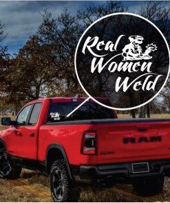 Real Women Weld Window Decal Sticker