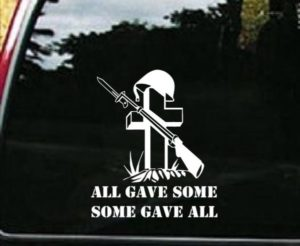 All Gave Some Military Decal Sticker