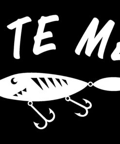 Bite me Funny Fishing decal 2
