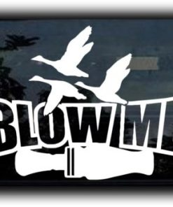 Blow Me funny Duck Call Decal Sticker II