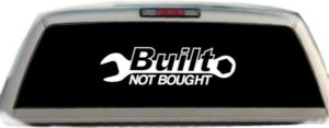Built Not Bought Huge truck stickers