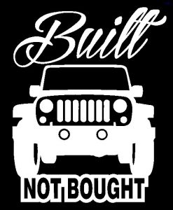 Built Not Bought Jeep Decal - //customstickershop.us/product-category/truck-decals/