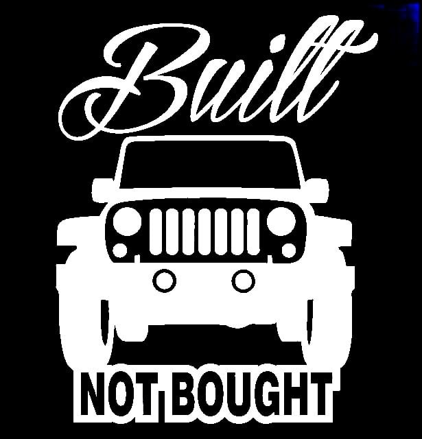 The Jeep We Purchased: Built Not Bought Jeep Vinyl Decal Stickers