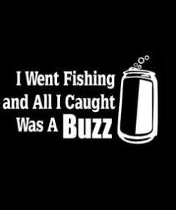 Caught Buzz Fishing Window Decal
