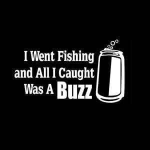 Caught Buzz Fishing Window Decal