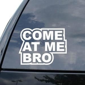 Come at me bro JDM Window Decals - https://customstickershop.us/product-category/jdm-stickers/