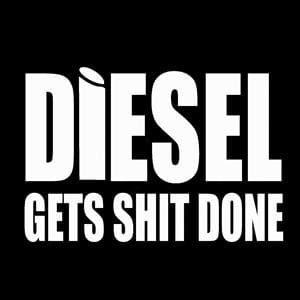 Diesel gets it Done Window Decal