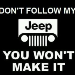 Jeep Decal Dont follow me - https://customstickershop.us/product-category/stickers-for-cars/