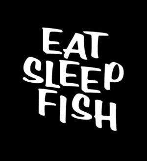 Eat sleep Fish Window Decal