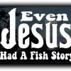 Even Jesus window Decal sticker