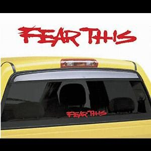 Fear This Truck Window Decals - https://customstickershop.us/product-category/truck-decals/