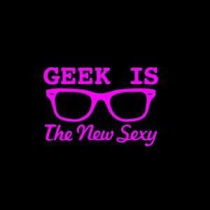 Geek the New Sexy Window Decal