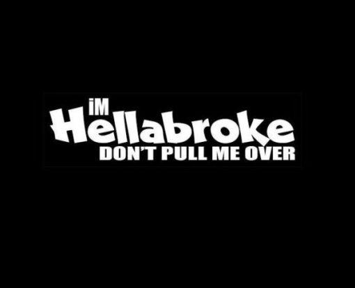 Hella Broke JDM Stickers - https://customstickershop.us/product-category/jdm-stickers/